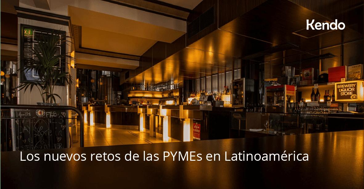 Los nuevos retos de las PYMEs en Latinoamérica