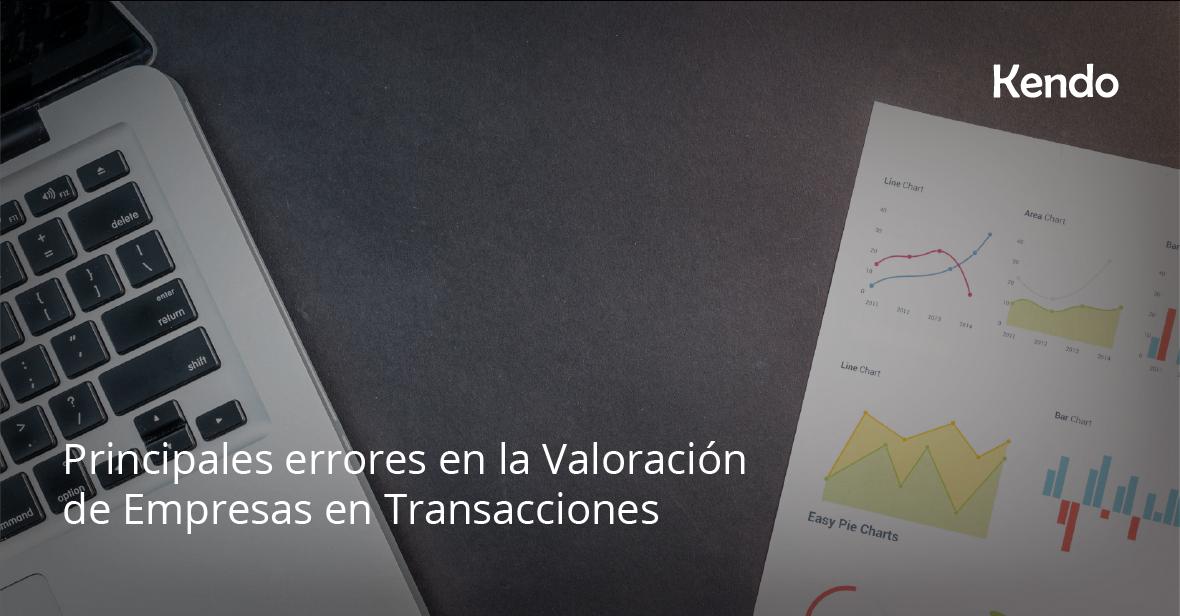 Principales errores en la Valoración de Empresas en Transacciones