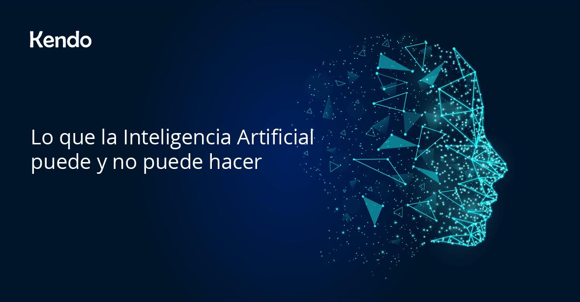 Lo que la Inteligencia Artificial puede y no puede hacer