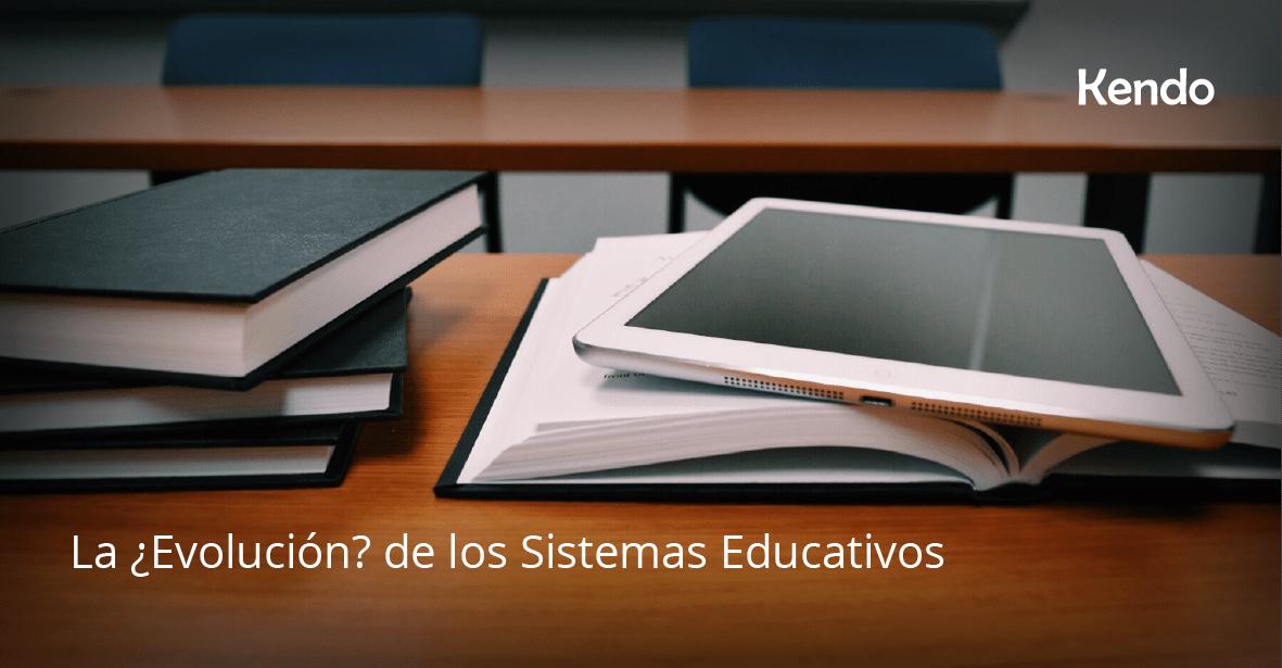 La ¿Evolución? de los Sistemas Educativos