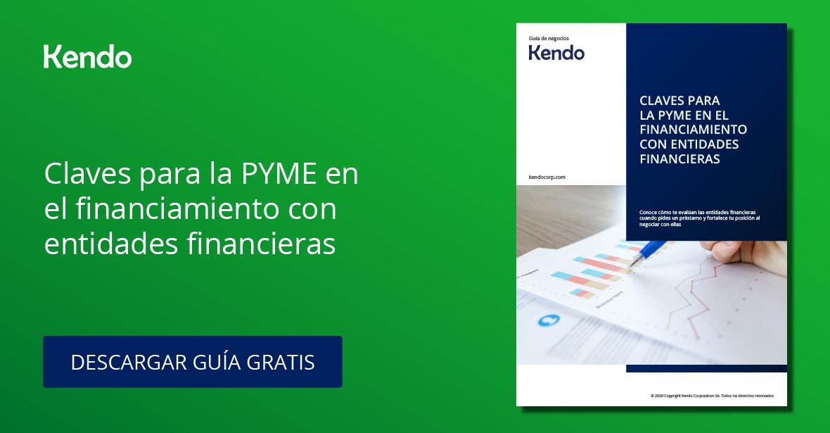 Claves para la PYME en el Financiamiento con Entidades Financieras