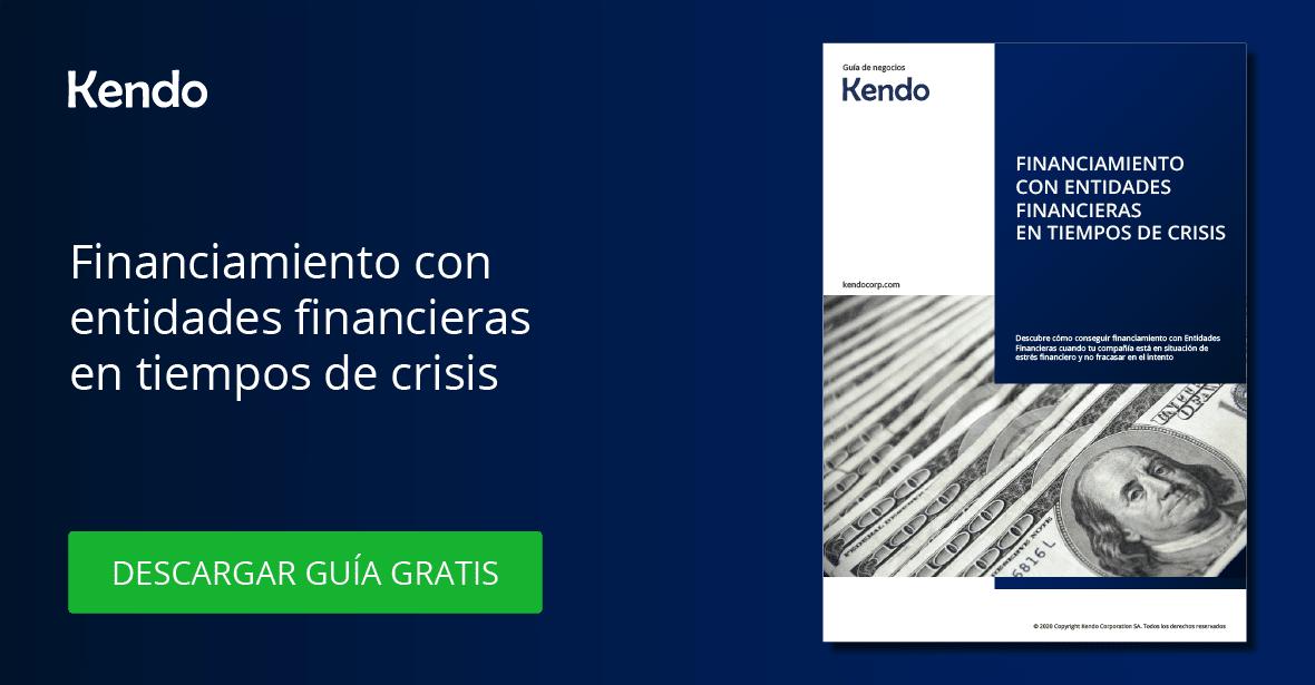 Financiamiento con Entidades Financieras en tiempos de crisis